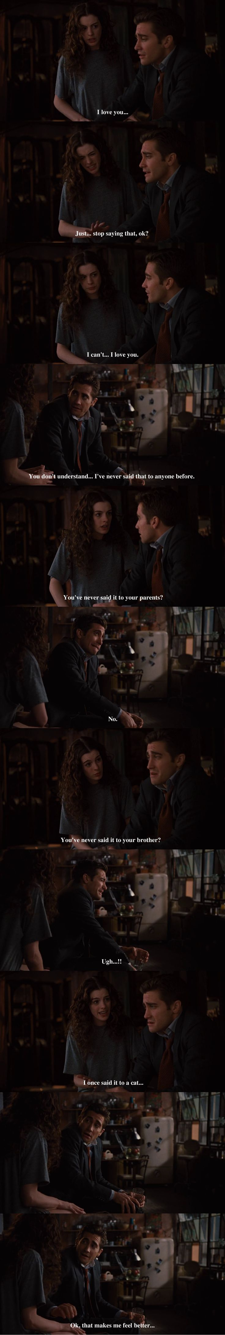 """I've never said I love you"", Anne Hathaway & Jake Gyllenhaal. Love and Other Drugs, 2010, Edward Zwick."
