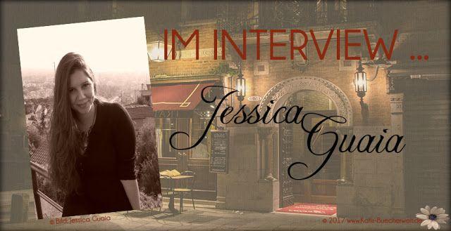 Katis-Buecherwelt: [INTERVIEW] Im Interview Jessica Guaia
