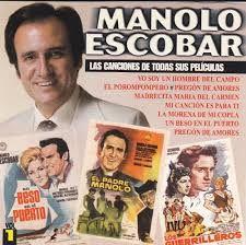MANOLO ESCOBAR - Las canciones de todas sus peliculas