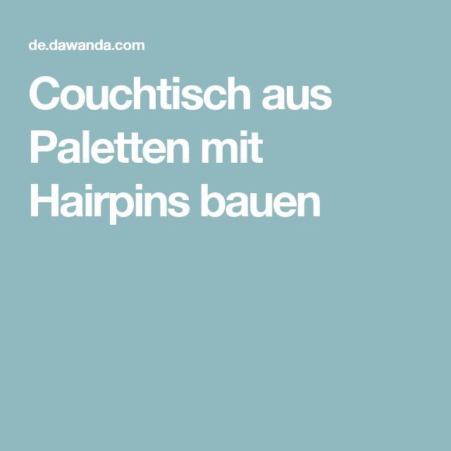 1000+ ideas about Couchtisch Aus Paletten on Pinterest