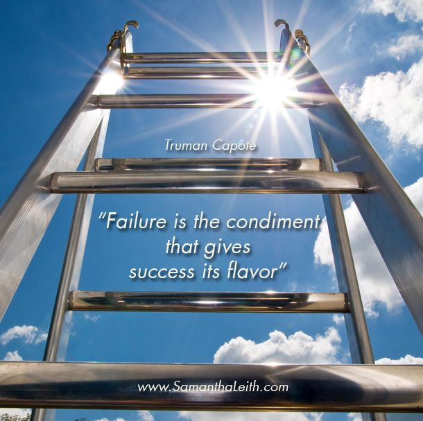 Failure is the condiment that gives success it's flavour