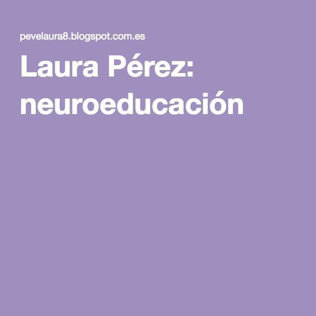 Laura Pérez: neuroeducación
