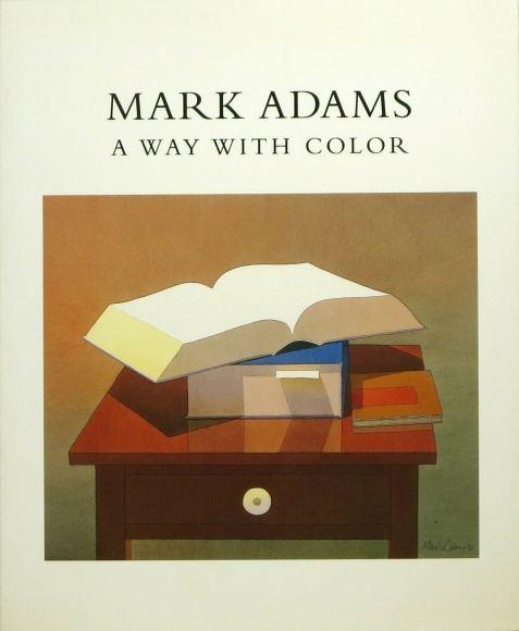 Марк Адамс: путь с Цвет - Публикации - Джон Berggruen галерея
