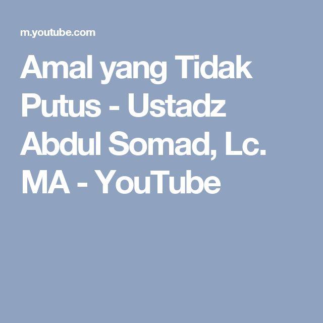 Amal yang Tidak Putus - Ustadz Abdul Somad, Lc. MA - YouTube
