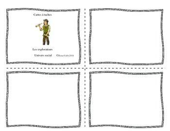 Quatre blocs de cartes  tâches en univers social: - Les explorateurs- Les Amérindiens- Les Incas- Géographie et territoire. Pour le programme en univers social 2e cycle du primaire.