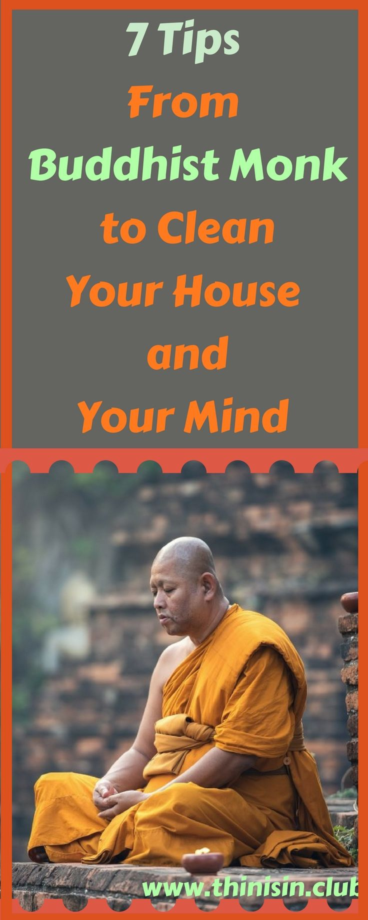 7 Tips From a Buddhist Monk to Clean Your House and Your