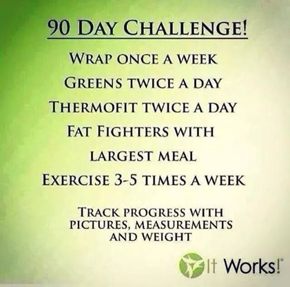 Take the 90 day challenge and see how It Works! www.moody.itworks.com