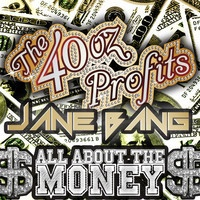 $$$ CLICK CLICK & DAT BANG #WHATDIRT $$$ All About The Money by The 40oz Profits & Jane Bang by TRAPmusic.NET on SoundCloud