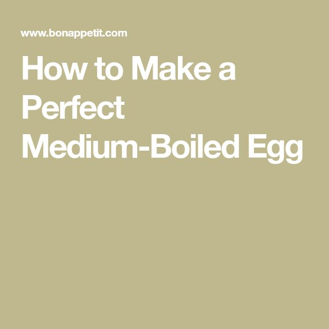How to Make a Perfect Medium-Boiled Egg