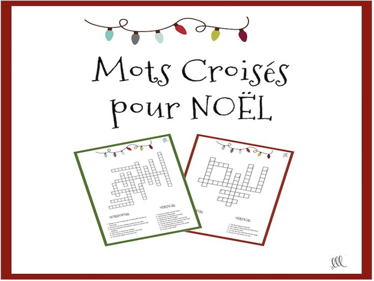 French Christmas Crossword Puzzles - Mots Croisés pour Noël<br /> <br /> 2 Christmas crossword puzzles for an easy and quick no prep activity before or after the Christmas holidays. The clues are written in French and students must find the answers to the...