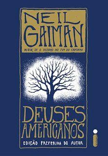 A pensadora: Livro: Deuses Americanos - Neil Gaiman