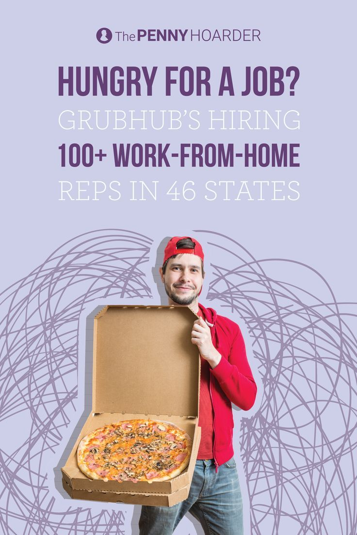 Looking for a tasty work-from-home gig? Grubhub is hiring over 100 people in 46 states. /thepennyhoarder/