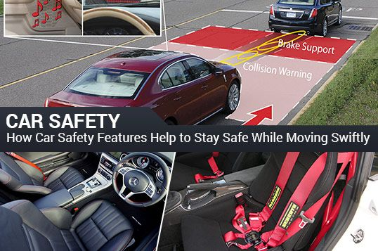 Blog: How car safety features help to stay safe while moving swiftly. Visit our blog for details. #UAE