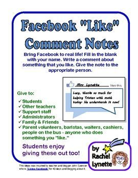 "FREE Facebook ""Like"" Comment notes. Give to students, peers or have students give them to each other."