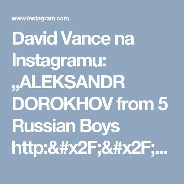 "David Vance na Instagramu: ""ALEKSANDR DOROKHOV  from 5 Russian Boys  http://www.blurb.com/ebooks/583070-5-russian-boyse"""