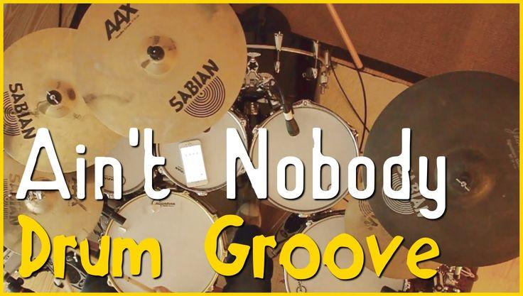 Schlagzeug lernen für Anfänger und Fortgeschrittene: Ain't Nobody Drum G...