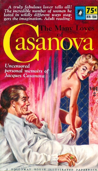 Many Loves of Casanova, The, Volume 2 (Holloway House HH-104) 1961 AUTHOR: Giacomo  Casanova ARTIST: Bill Edwards by Hang Fire Books, via Flickr