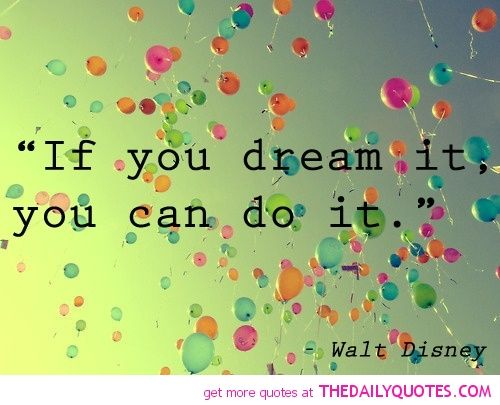 If You Dream It | The Daily Quotes