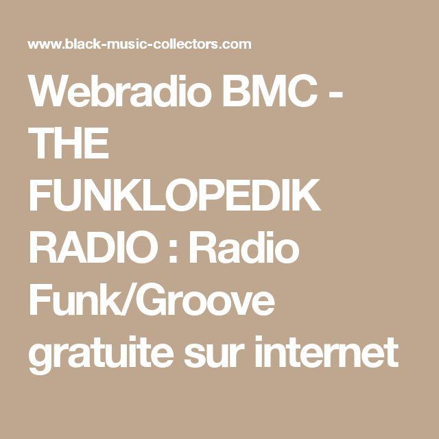 Webradio BMC - THE FUNKLOPEDIK RADIO : Radio Funk/Groove gratuite sur internet