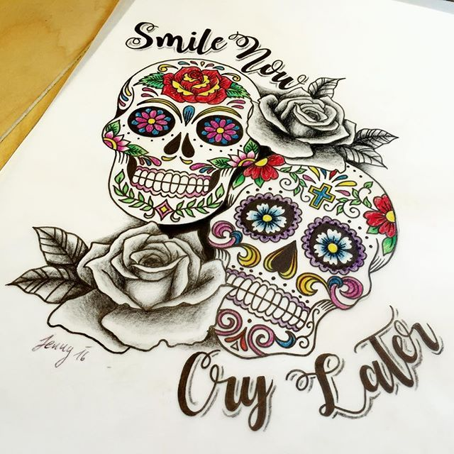 Laugh Now Cry Later Sugar Skull Tattoos