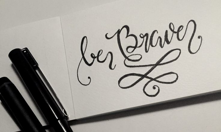 Be Brave | hand lettering, typography, script