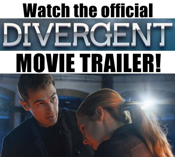 The full official Divergent movie trailer has been released! Watch it here! It is AMAZING!