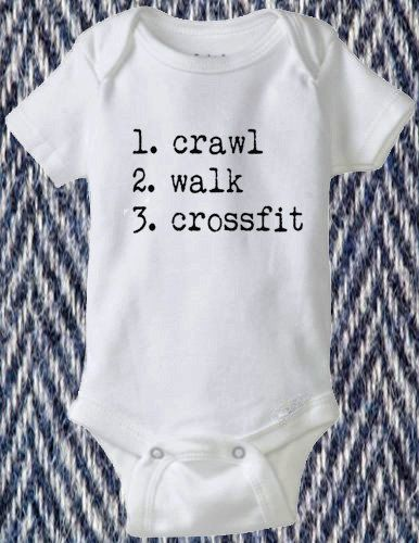 Crawl Walk Crossfit Or ANY hobby Baby by conklincreations on Etsy, $10.99