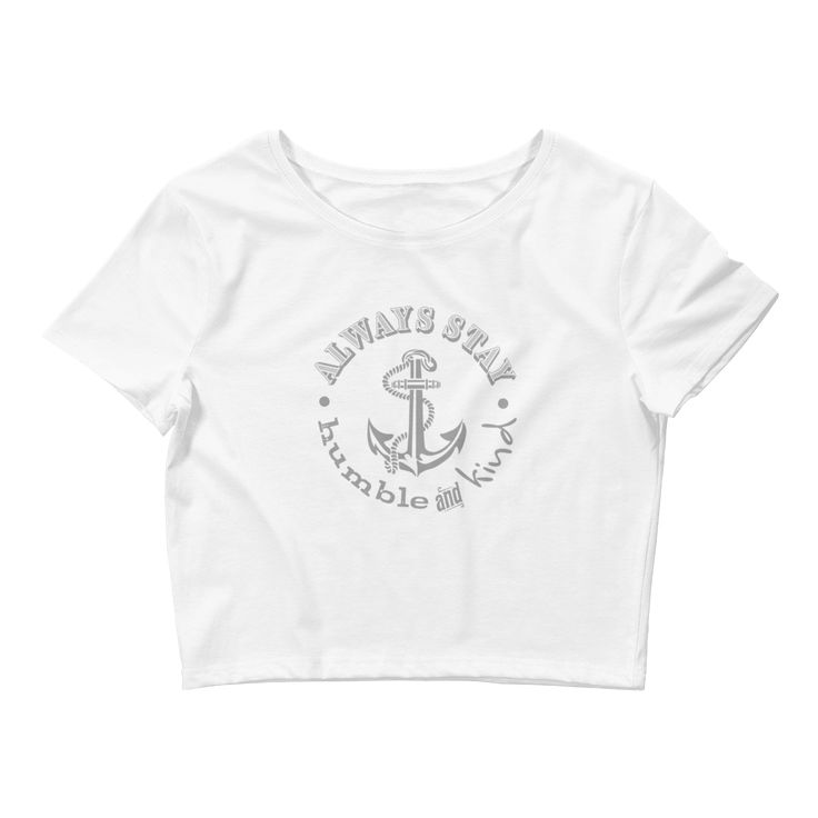 Women's Crop Tee in black or white with Tim McGraw's Humble and Kind song lyric and ship anchor in grey