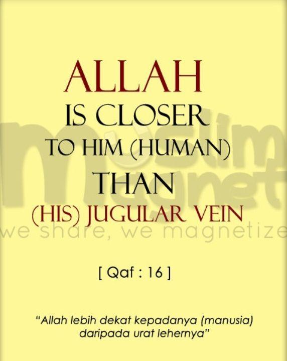 Allah is closer than u think
