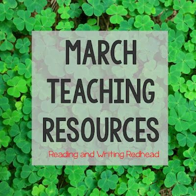 March Teaching Resources