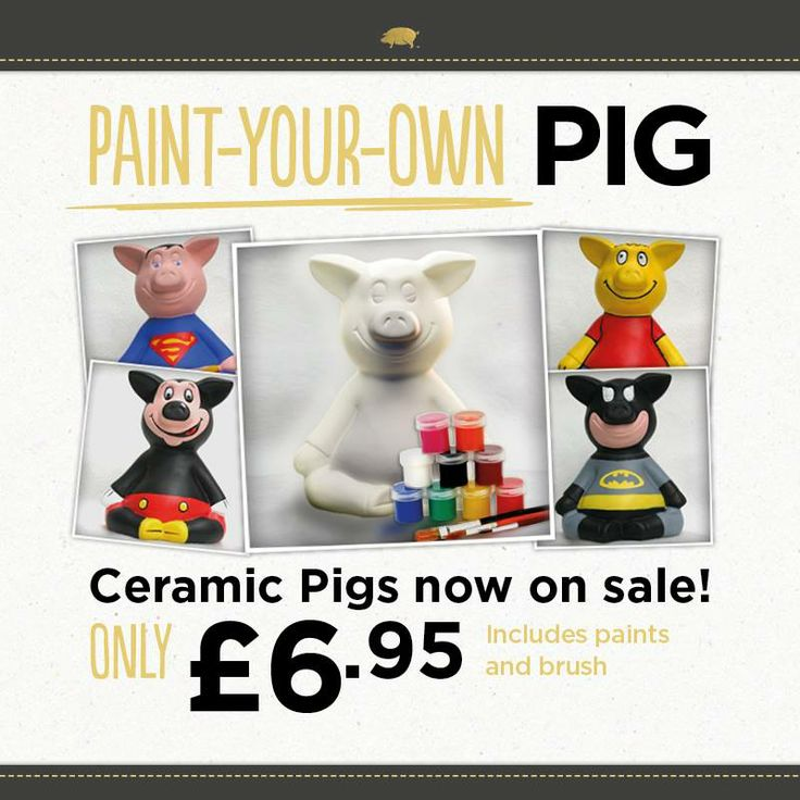 You've seen them in our fantastic displays , why don't you paint your own pig?