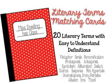 The first step to students understanding complex texts is for them to know what each term means. The product includes  the following 20 different literary terms and their definitions:Metaphor  Simile  PersonificationProtagonist   AntagonistSymbolism  Alliteration  DialectStanza   Suspense   Plot Hyperbole  Onomatopoeia Irony Paradox   Allusion  Tone   MoodYou can have students play a matching game, sort them, use them as flash cards, write their own examples on the back, the possibilities…