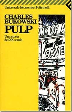 Charles Bukowski, Pulp