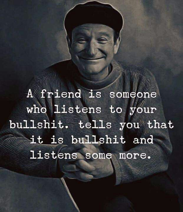 Words Of Wisdom From Robin Williams Absolutely Loved This Man Wisdom Quotes Robin Williams Quotes Friends Quotes