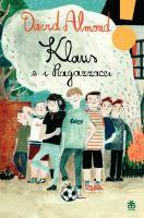 Klaus e i Ragazzacci / David Almond