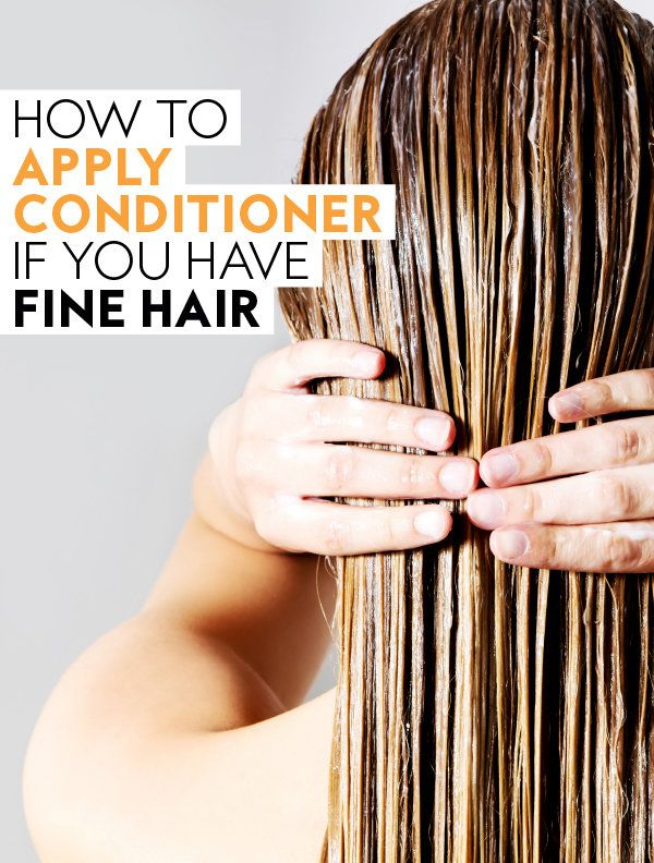 Should You Use Conditioner On Fine Hair Fine Hair Tips How To Apply Conditioner Hair Hacks Fine Hair