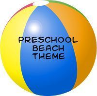 Preschool Beach Theme ideas and activities