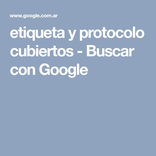 etiqueta y protocolo cubiertos - Buscar con Google