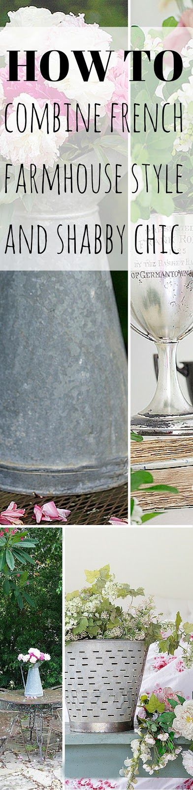 How To Combine French Farmhouse Style and Shabby Chic EASY from Shabbyfufu Blog.