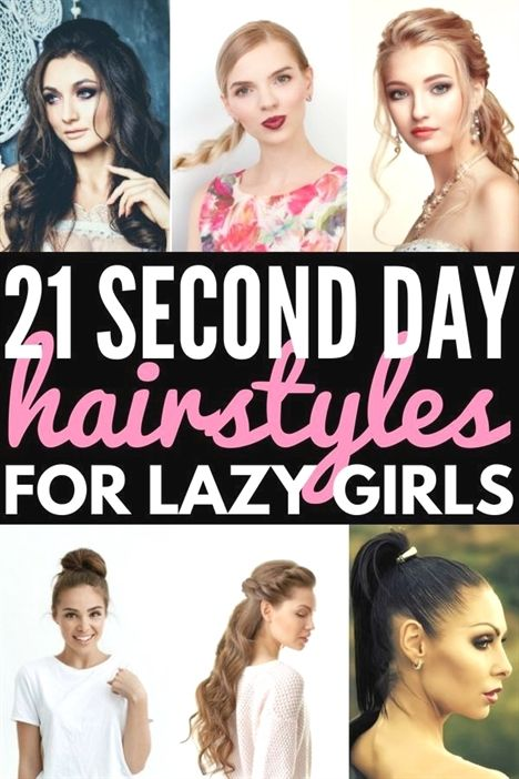 31 Second Day Hairstyles Hacks Products These Updos For Short