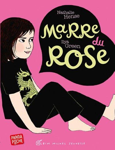 Marre du rose Texte de Nathalie Hense, illustré par Ilya Green Albin Michel Jeunesse dans la collection Panda Poche