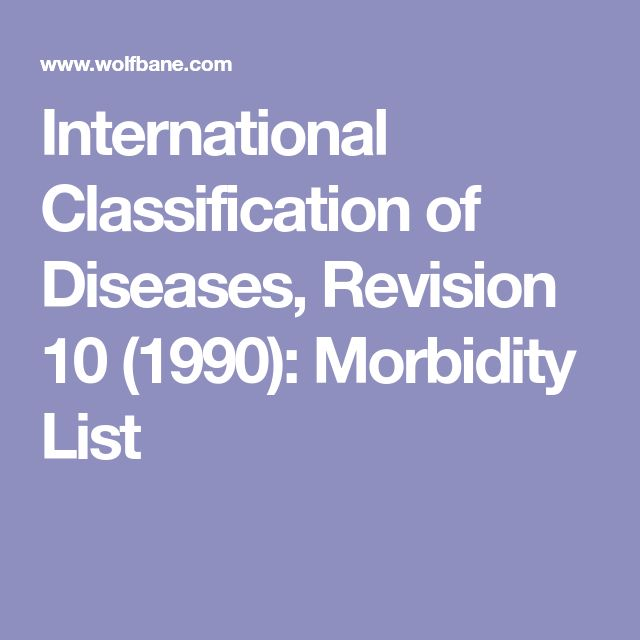 International Classification of Diseases, Revision 10 (1990): Morbidity List