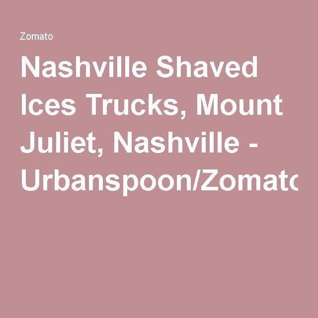 Nashville Shaved Ices Trucks, Mount Juliet, Nashville - Urbanspoon/Zomato