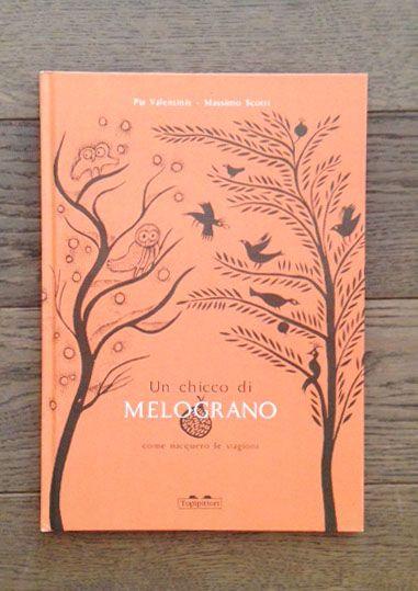 Un chicco di melograno. Come nacquero le stagioni. | Libreria Radice Labirinto - Carpi (Modena)