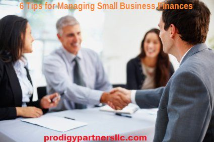 6 Tips for Managing Small Business Finances oEducate Yourself oSeparate Personal and Business Finances oCut Costs oInvest in Cloud-based Accounting Software oMonitor and Measure Performance oHire Professional Help