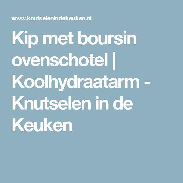 Kip met boursin ovenschotel | Koolhydraatarm - Knutselen in de Keuken