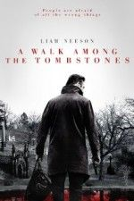 A Walk Among the Tombstones                  #AWalkAmongtheTombstones #AWalkAmongtheTombstonesmovie #Streaming #Movie #Film