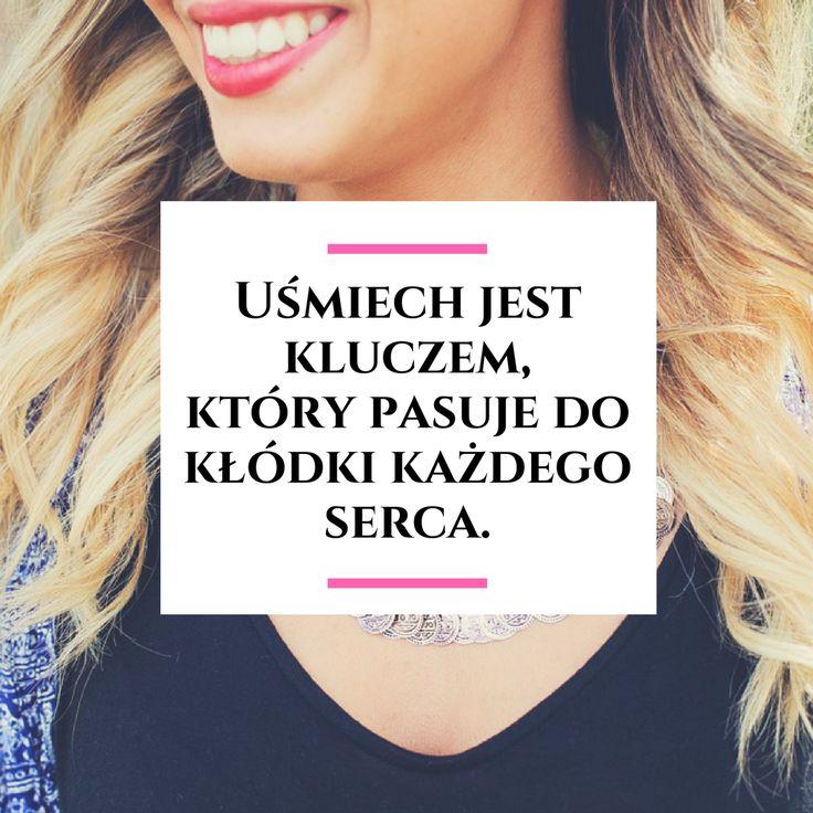 Uśmiech jest kluczem, który pasuje do kłódki każdego serca. zatrzymacdzien.pl