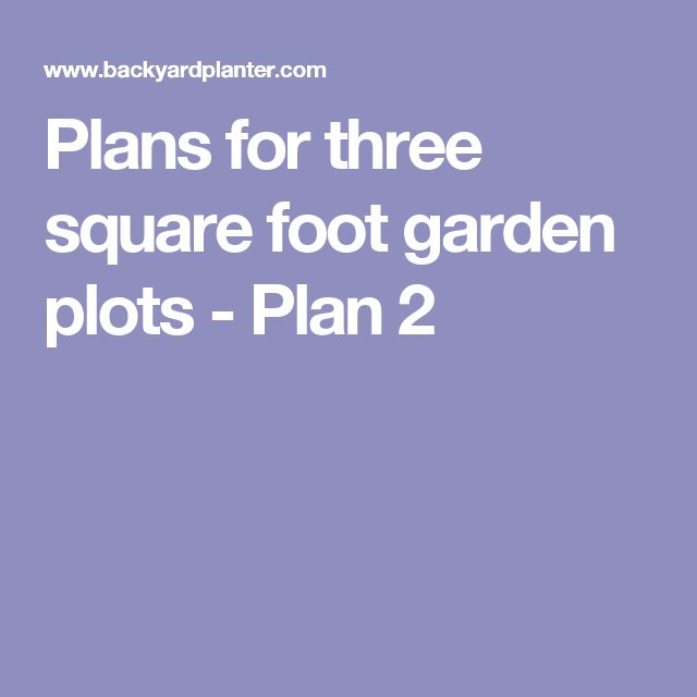 Plans for three square foot garden plots - Plan 2