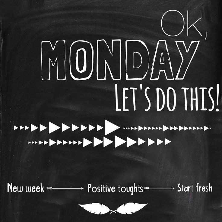 Quote Ok monday let39s do this! New week positive